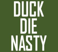 Duck Die Nasty by Paducah