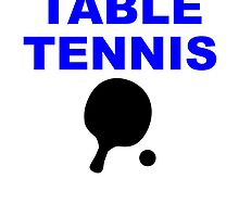 It's All About Table Tennis by kwg2200