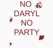 No Daryl, no party by olyrisis