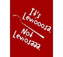 It's Leviooooosa. Photographic Print