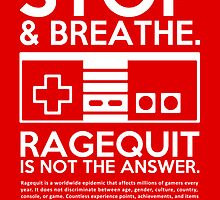 Ragequit PSA by enthousiasme