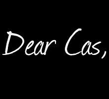 Dear Cas, by netuahannah