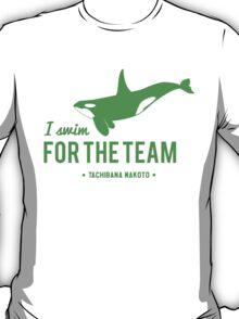 For The Team - Tachibana Makoto T-Shirt
