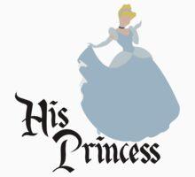 His Princess - Cinderella Couples Shirt for Women by rockinbass85