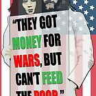 MONEY FOR WARS by S DOT SLAUGHTER