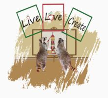 Live, love, create T-shirts and Hoodies by Laurie1977