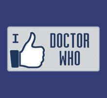 I Like Doctor Who ( T-Shirts,Tank & Sticker ) by PopCultFanatics