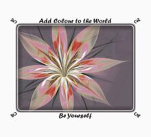 Add Colour to the World Be Yourself by Pam Amos