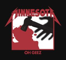 Minnesota Oh Geez Em All by Jason Wright