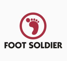 Foot Soldier by artpolitic