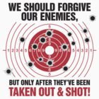 We Should Forgive Our Enemies by artpolitic
