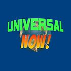 Universal NOW! Case for Galaxy Phones by UniversalNOW