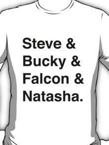Steve & Bucky & Falcon & Natasha. T-Shirt