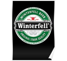 Winterfell Beer - Brewed for All Men of The North Poster