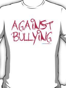 Against Bullying T-Shirt