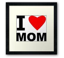 I Heart Mom Framed Print