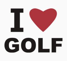 I Love Golf by sweetsixty