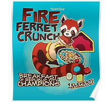 Fire Ferret Crunch Poster