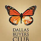 Monarch - Dallas Buyers Club by Alex Roll
