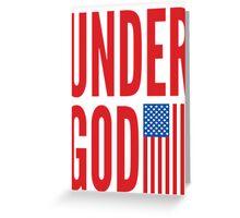 Under God Greeting Card