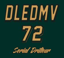 DLEDMV - Serial Drifter by DLEDMV
