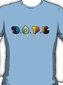 D.O.P.E. Dreaming Of Perfection Everyday T-Shirt