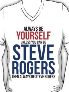 Always Be Steve Rogers  T-Shirt