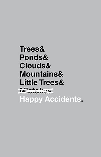 Happy Accidents. by s2ray