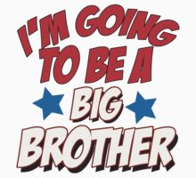 I'm going to be a big brother by incetelso