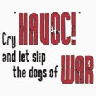 "Shakespeare Julius Caesar : Cry ""Havoc!""  by Toby Davis"