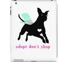 Adopt Don't Shop! iPad Case/Skin