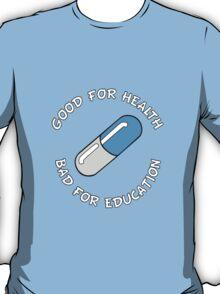 Akira Good For Health, Bad For Education T-Shirt