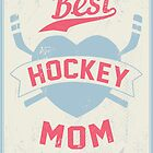 Hockey MOM by mojokumanovo