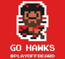 GO 'HAWKS! 8-bit Playoff Beard! T-Shirt