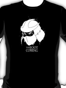 The Foot is Coming T-Shirt