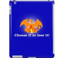 Choose it or lose it! iPad Case/Skin