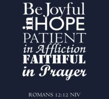 Romans 12:12 by Janelle Tarnopolski