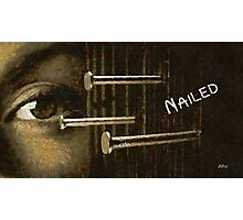 Nailed Photographic Print