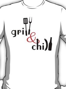 Grill & Chill T-Shirt