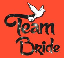 Team Bride by incetelso