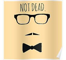NOT DEAD Poster