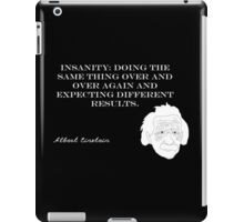 Insanity - Albert Einstein iPad Case/Skin