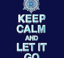 Keep Calm & Let It Go by PolySciGuy