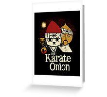 the karate onion Greeting Card