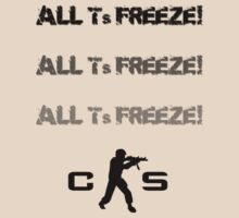 All Ts Freeze! by DrStuPrice