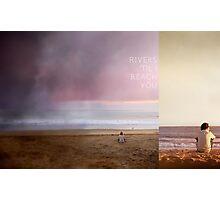 rivers til' I reach you; chuck and sarah Photographic Print