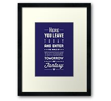 Here You Leave Today Framed Print