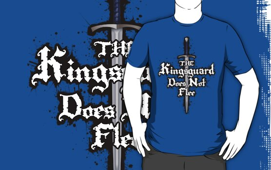 The Kingsguard Does Not Flee by Digital Phoenix Design