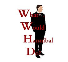 What would hannibal do? Photographic Print