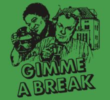 Gimme a Break! (Design #1) by RobC13